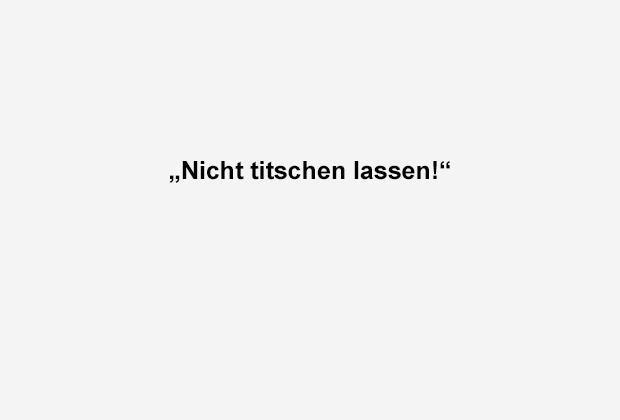 Nicht titschen lassen - Bildquelle: ran.de