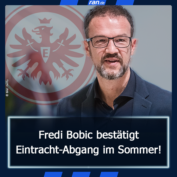 Bobic Eintracht Abgang Link in Bio